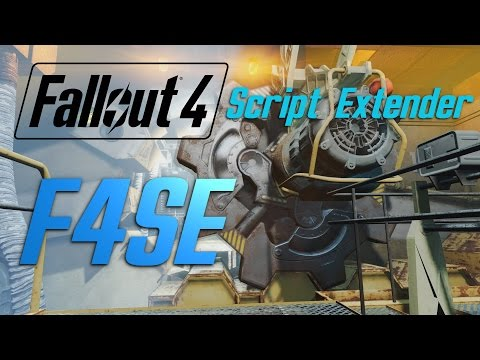FALLOUT 4 Script Extender (F4SE) - Tutorial - YouTube
