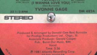 "Yvonne Gage ""tonight [i wanna love you]"""