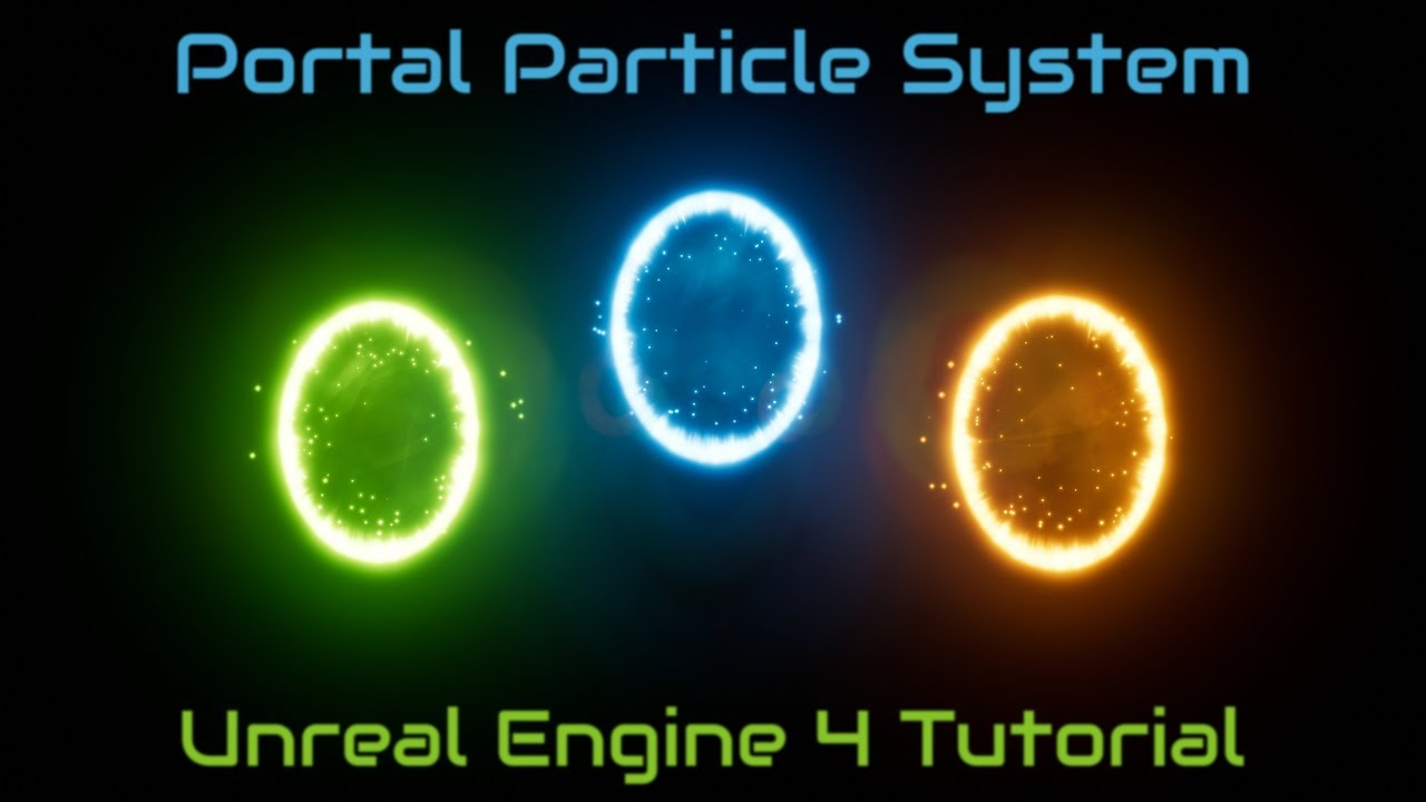 Portal Particle System Tutorial - [Unreal Engine 4] - YouTube