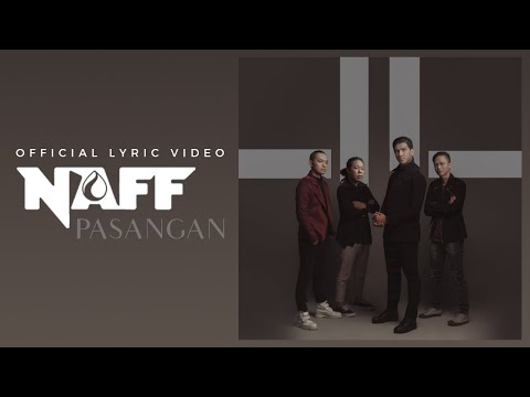 Naff - Pasangan (Official Lyric Video)