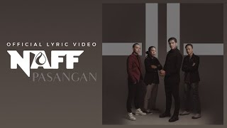 [3.45 MB] Naff - Pasangan (Official Lyric Video)