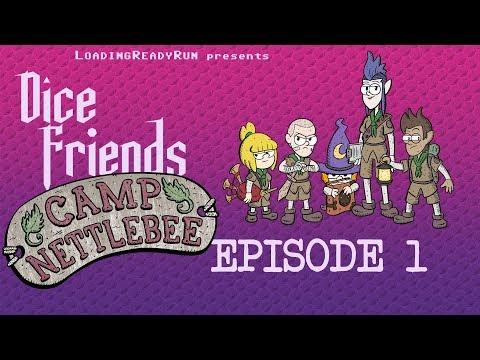 Dice Friends — Camp Nettlebee Ep1