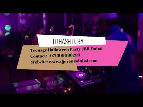 The Dubai DJ - DJ Hash Dubai Promo - Teenage Halloween Party JBR - DJ Events Dubai Entertainment
