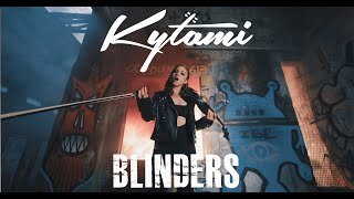 Kytami - BLINDERS (Official Music Video)