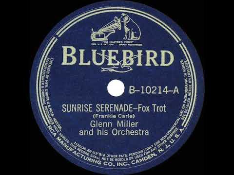 1939 HITS ARCHIVE: Sunrise Serenade - Glenn Miller