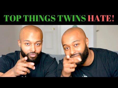 TOP THINGS TWINS HATE!