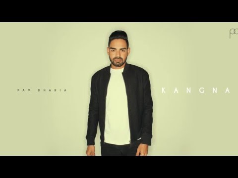 Kangna (Cover) - Pav Dharia [AUDIO ONLY]
