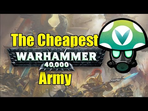 Cheapest 40k Army You Can Get from GW - Rev [Vinesauce]