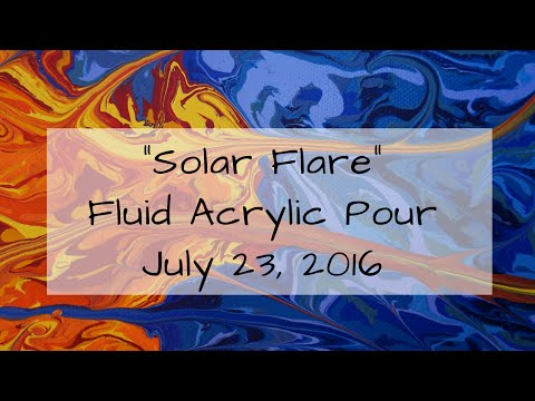 """Fluid Acrylic Pour - Gallery Series 6 of 7 """"Solar Flare"""""""