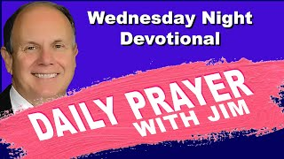 Wednesday Night Devotional - Psalm 145:13
