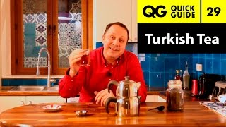 Quick Guide 29: How to Make Turkish Tea