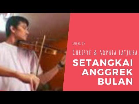 Chrisye feat Sophia Latjuba - Setangkai Anggrek Bulan (Cover)