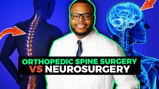 Orthopedic Spine Surgery vs Neurosurgery | Why I chose Spine Surgery