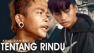 TENTANG RINDU   COVER ARUL DAN EGI