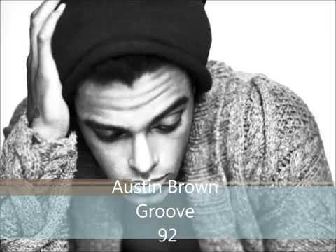AUSTIN BROWN - GROOVE 92  ......