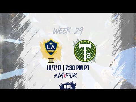 USL LIVE - LA Galaxy II vs Portland Timbers 2 10/7/17