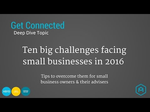 10 big challenges for SMEs in 2016 - Get Connected Deep Dive