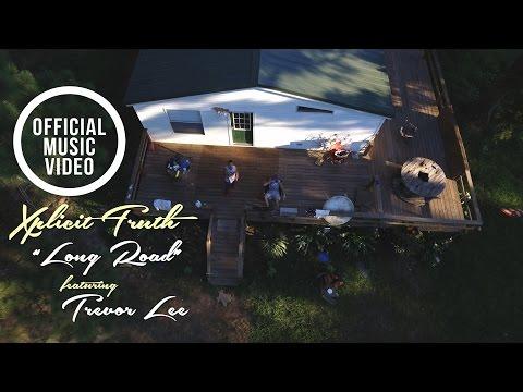"Xplicit Truth   ""Long Road"" featuring Trevor Lee    Filmed by Aerial Artisans"