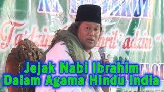 JEJAK NABI IBRAHIM di AGAMA HINDU INDIA! Pengajian Gus Muwafiq JANGAN MUDAH MENCELA AGAMA ORANG LAIN