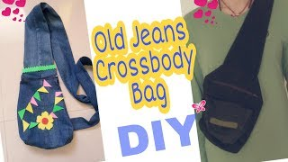 DIY Old Jeans in to Crossbody Bag || Recycle Old Denim Jeans