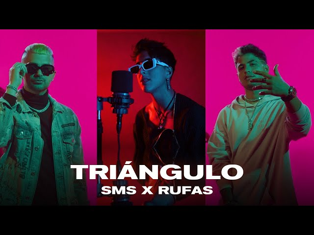 SMS x RUFAS - TRIÁNGULO (Official Video)