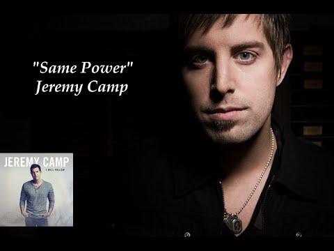 """Same Power"" - Jeremy Camp (Lyrics)"