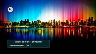 Urban Contact - Starburst (Original Mix)