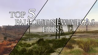 top 5 Fallout New Vegas Enbs - Mod Showcase