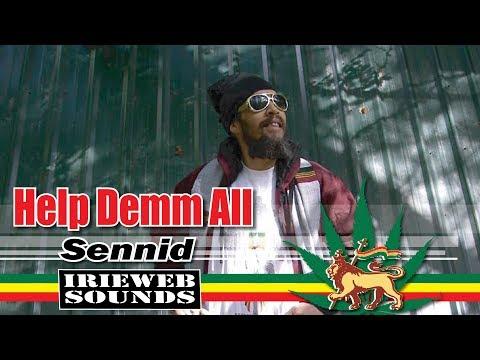 [Reggae] Help Demm All - SENNID [ Rasta Tune ]