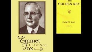 The Golden Key by Emmet Fox ; Excerpts
