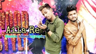 Aila Re dance choreography ( Sohit Kumar & Pranya Dixit)