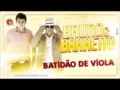 BRUNO E BARRETTO - BATIDAO DE VIOLA