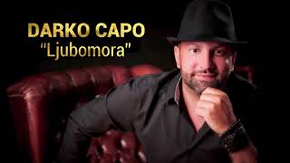 Darko Capo feat. Siniša Vuco | Ljubomora |  (Official Audio)