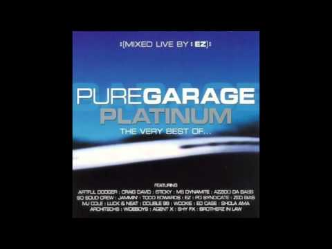 Pure Garage Platinum The Very Best Of... CD3 (Full Album)
