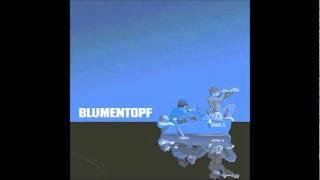 Blumentopf - Flirtaholics