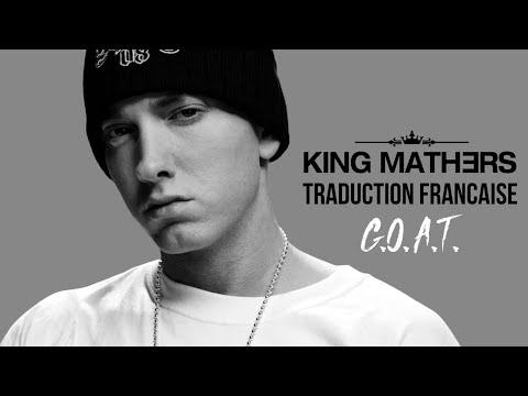 Eminem - G.O.A.T. (Traduction Française)