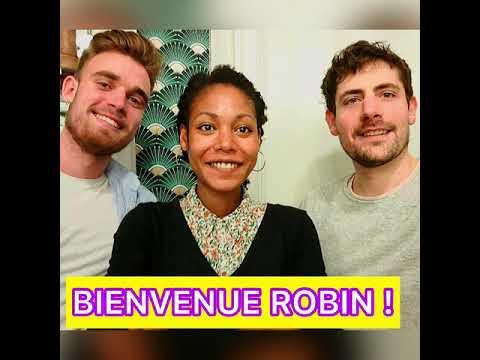 BIENVENUE ROBIN !