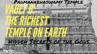 Vault B at the Richest Temple: Padmanabhaswamy Temple
