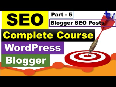 Complete SEO Course for WordPress & Blogger | Part 5 - Writing Blogger SEO Posts [Urdu/Hindi]