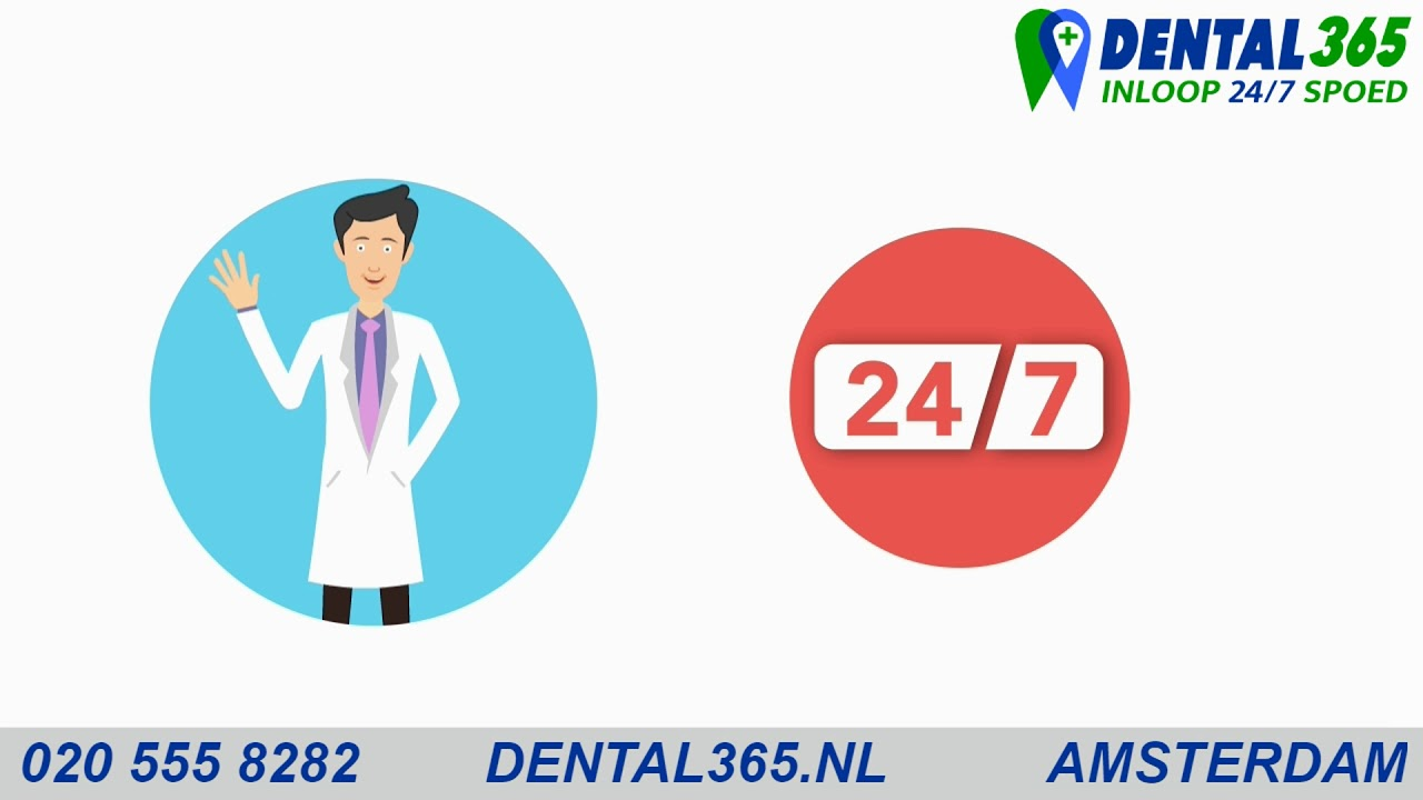 Dental365 Emergency Dentist +31 85 105 1750 Walk-in 8am to 11pm