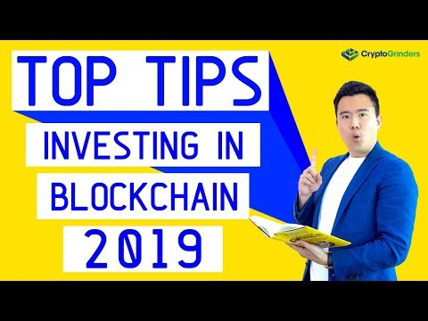 Top Tips | Investing In Blockchain Companies 2019