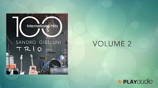 100 International Hits from Jazz to Pop and Soul Volume 2 - Sandro Gibellini Trio -PLAYaudio