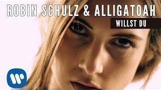 Robin Schulz & Alligatoah - Willst Du (Offical Music Video)