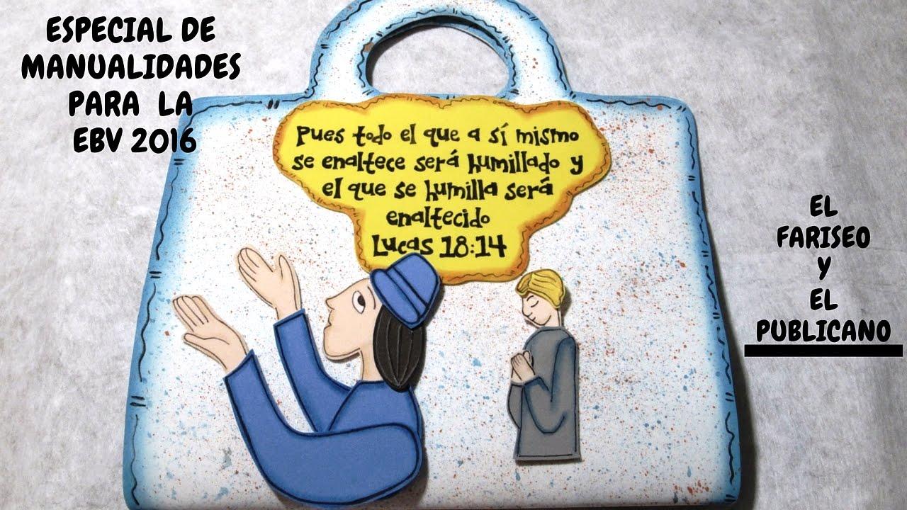 Especial de manualidades para la ebv 2016 el fariseo y el - Manualidades decorativas para el hogar ...