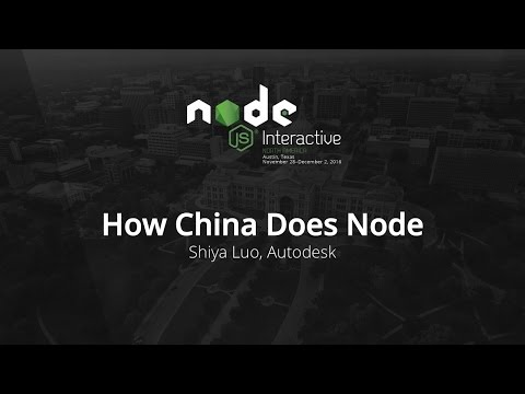 How China Does Node by Shiya Luo, Autodesk