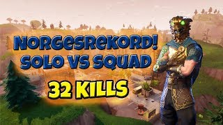Norgesrekord solo-kills | 32 kills solo vs squad! | Fortnite Battle Royale | Norsk youtube