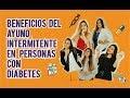 Beneficios del ayuno intermitente en personas con diabetes