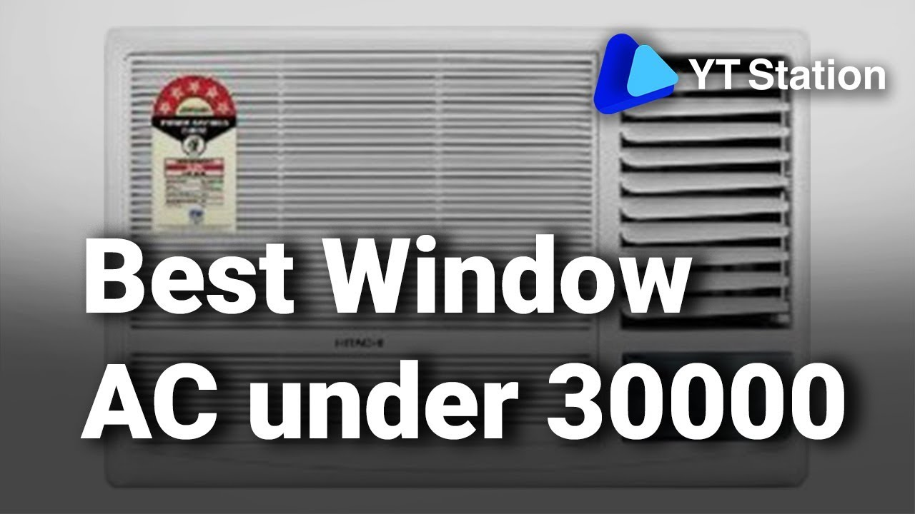 8e332898392 7 Best Window   Split Air Conditioners under 30000 in India 2019 - Latest