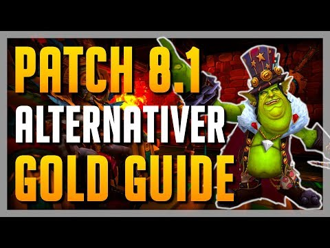 3 EINFACHE Alternative Gold Making Methoden mit Patch 8.1 !  ► WoW Anfänger Guide BfA 8.1 Deutsch