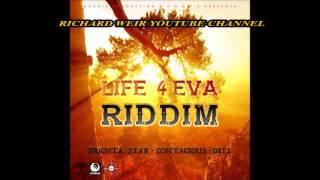 LIFE 4 EVA RIDDIM (Mix-Feb 2017) FOX FUSE
